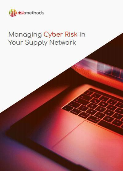 Managing Cyber Risk in Your Supply Network