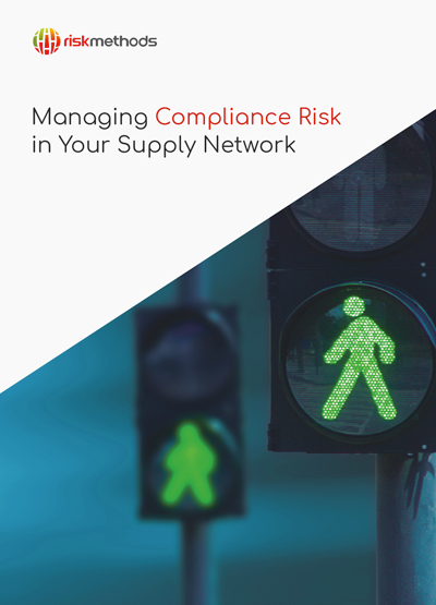 Managing Compliance Risk in Your Supply Network