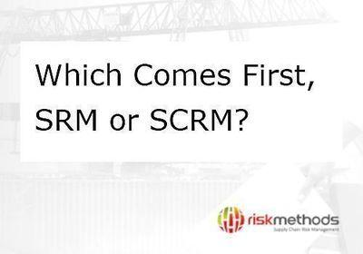 Webinar Which Comes First, SRM or SCRM